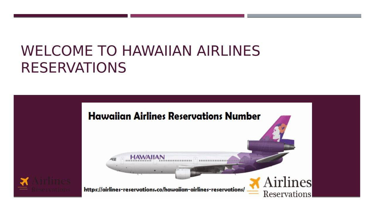 Hawaiian Airlines Reservations At Affordable Cost